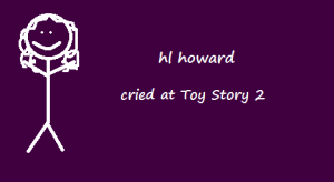 cried at toy story 2